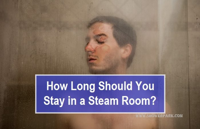 How Long Should You Stay in a Steam Room
