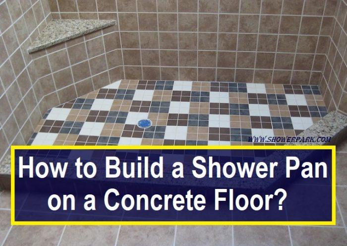 Build A Shower Pan On Concrete Floor
