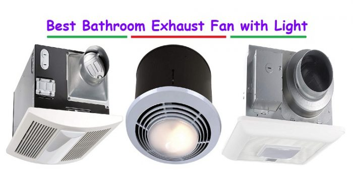 Best Bathroom Exhaust Fan with Light