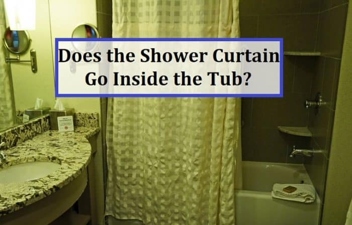 Does the Shower Curtain Go Inside the Tub