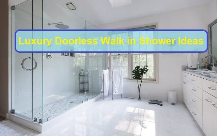 Luxury Doorless Walk in Shower Ideas