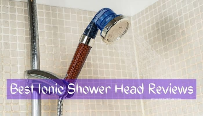 Best Ionic Shower Head Reviews