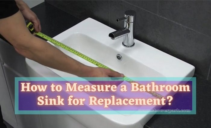How to Measure a Bathroom Sink for Replacement