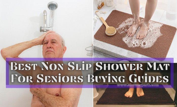 Best Non Slip Shower Mat For Seniors