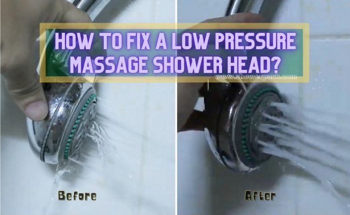 How to Fix a Low Pressure Massage Shower Head