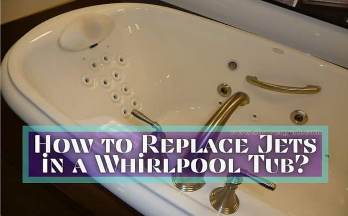 How to Replace Jets in a Whirlpool Tub