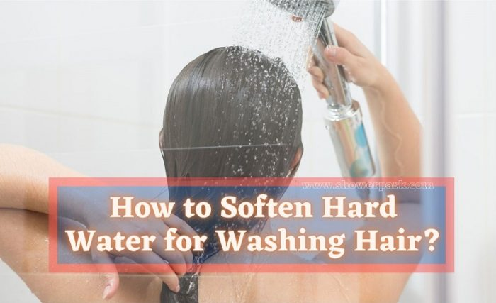How to Soften Hard Water for Washing Hair